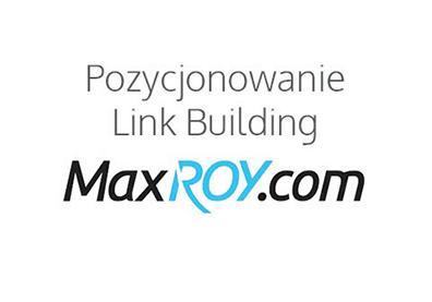 pozycjonowanie link building maxroy
