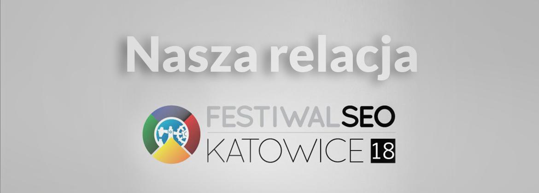 relacja festiwal seo 2018
